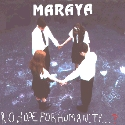 Review: Maraya - No Hope For Humanity...?