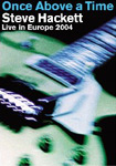 Steve Hackett: Once Above A Time (DVD)