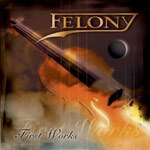 Review: Felony - First Works