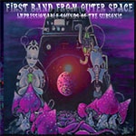 Review: First Band From Outer Space - Impressionable Sounds of the Subsonic