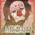 Review: Negative - Anorectic