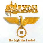 Review: Saxon - The Eagle Has Landed Pt. III