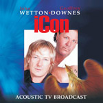 Review: Wetton/Downes - Icon Acoustic TV Broadcast