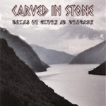 Review: Carved In Stone - Tales Of Glory & Tragedy