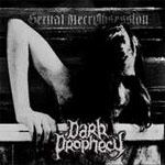 Dark Prophecy: Sexual NecrObsession