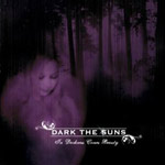 Review: Dark The Suns - In Darkness Comes Beauty