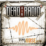 Review: Dead Air Radio - Signal To Noise Ratio