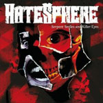 Review: HateSphere - Serpent Smiles And Killer Eyes