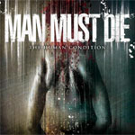 Review: Man Must Die - The Human Condition