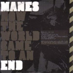 Review: Manes - How The World Came To An End