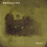 Review: Redhanded - Closer