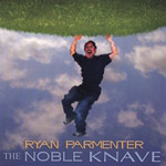 Review: Ryan Parmenter - The Noble Knave