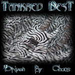 Review: Tankred Best - Driven By Chaos