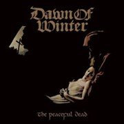 Review: Dawn Of Winter - The Peaceful Dead