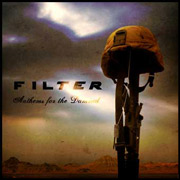 Review: Filter - Anthems For The Damned