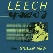 Review: Leech (CH) - The Stolen View