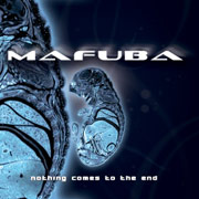 Review: Mafuba - Nothing Comes To The End