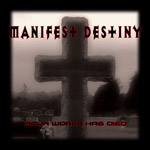 Review: Manifest Destiny - Your World Has Died