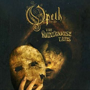Review: Opeth - The Roundhouse Tapes