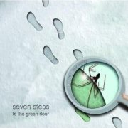 Seven Steps To The Green Door: Step In 2 My World
