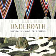 Review: Underoath - Lost In The Sound Of Separation