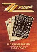 ZZ Top: Double Down Live: Live At Rockpalast 1980 & On The Road 2008