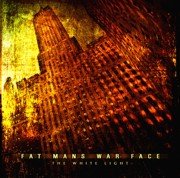 Review: Fat Mans War Face - The White Light