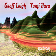Review: Geoff Leigh & Yumi Hara - Upstream