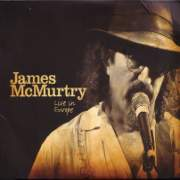 James McMurtry: Live In Europe
