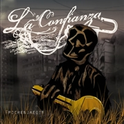 Review: La Confianza - Epochenjaeger