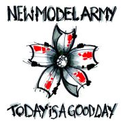 Review: New Model Army - Today Is A Good Day
