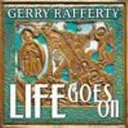 Review: Gerry Rafferty - Life Goes On