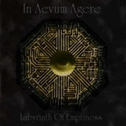 Review: In Aevum Agere - Labyrinth Of Emptiness
