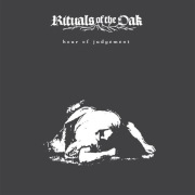 Rituals Of The Oak: Hour Of Judgement