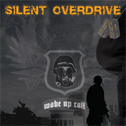 Silent Overdrive: Wake Up Call