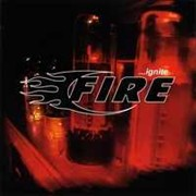 Review: Fire - ...Ignite