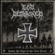 Review: God Dethroned - Under The Sign Of The Iron Cross