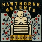 Review: Hawthorne Heights - Skeletons