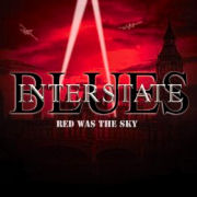 Interstate Blues: Red Was The Sky