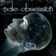 Review: Pale Obssesion - Made Of Glass