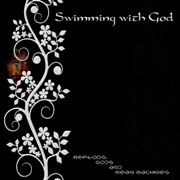 Swimming With God: Reptoids, Gods And Mean Machines