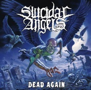 Suicidal Angels: Dead Again