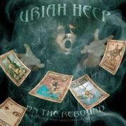 Review: Uriah Heep - On the Rebound - A Very 'eavy 40th Anniversary Collection