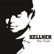 Review: Kellner - Hey Dude