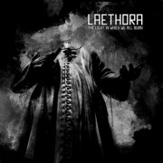 Laethora: The Light In Which We All Burn