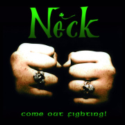 Review: Neck - Come Out Fighting!
