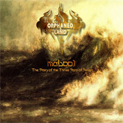 Review: Orphaned Land - Mabool – The Story Of The Three Sons Of Seven