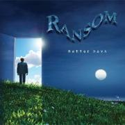 Review: Ransom - Better Days