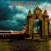 Review: Uriah Heep - Official Bootleg Vol. 2 - Live in Budapest, Hungary 2010