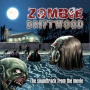 Review: Various Artists - Zombie Driftwood – The Soundtrack From The Movie